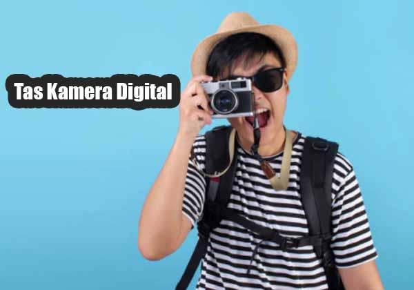 Tas Kamera Digital